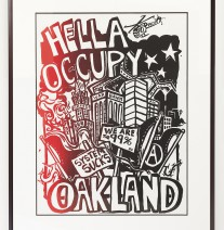 Got this, still wet!, at the General Strike in Oakland, 2011 -- ephemera worth preserving under museum-grade glass with custom framing...